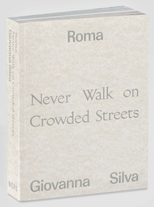 Roma. Never Walk on Crowded Streets
