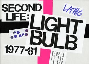 Second Life: Light Bulb 1977-81