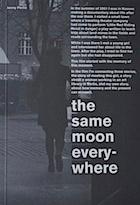 The Same Moon Everywhere