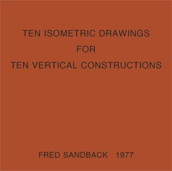Ten Isometric Drawings for Ten Vertical Constructions [Facsimile Reprint]