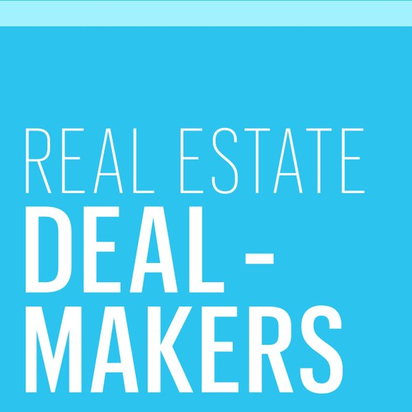 Real Estate Dealmakers