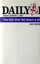 The Fish That Fell down a Chimney Is Just a Little Battered / DAILY EXPRESS