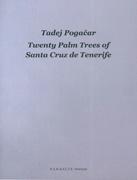 Twenty Palm Trees of Santa Cruz de Tenerife