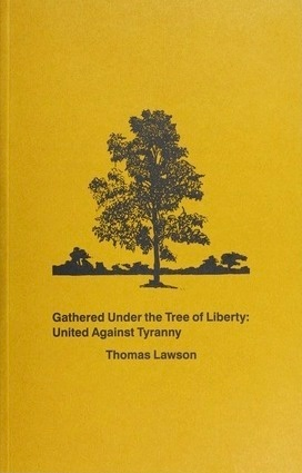 Gathered Under the Tree of Liberty: United Against Tyranny