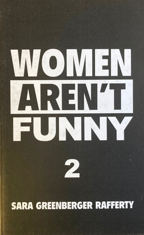 Women Aren't Funny Vol. 2