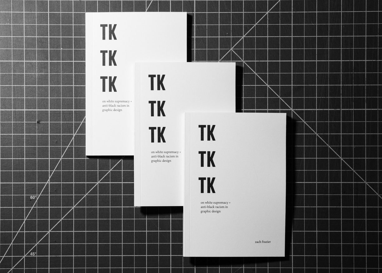 TK TK TK: On White Supremacy + Anti-Black Racism in Graphic Design thumbnail 2