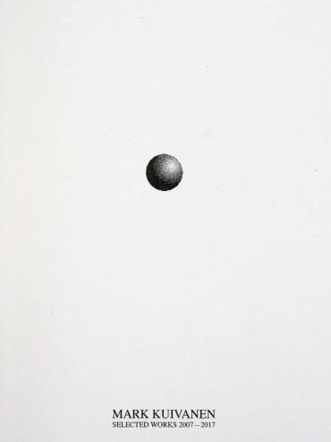 Mark Kuivanen: Selected Works 2007-2017