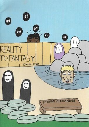 Reality to Fantasy