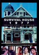 Survival House 1977 : 758 Haight Street, San Francisco