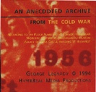 An Anecdoted Archive of the Cold War