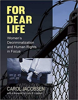 For Dear Life: Women's Decriminalization and Human Rights
