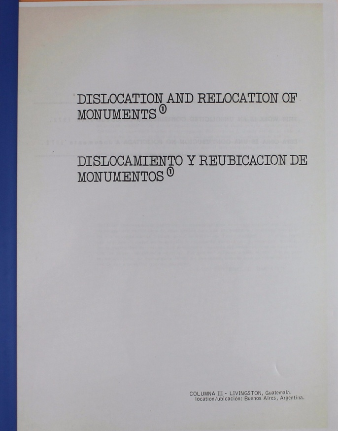 Dislocation and Relocation of Monuments [facsimile]