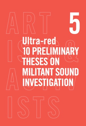 10 Preliminary Theses on Militant Sound Investigation
