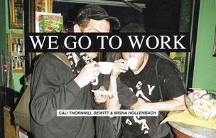 We Go to Work
