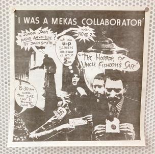 tI was a Mekas Collaborator: A Jungle Jack Radio Adventure? By Jack Smith [Poster]