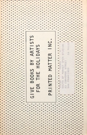 Printed Matter Inc. : Give Books By Artists For The Holidays 1984