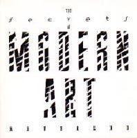 The Secrets of Modern Art Revealed