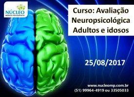 Avaliação Neuropsicológica Adultos e Idosos
