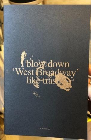 blow down 'West Broadway' like trash