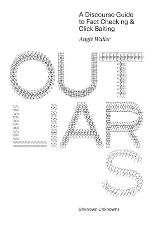 Outliars: A Discourse Guide to Fact Checking & Click Baiting
