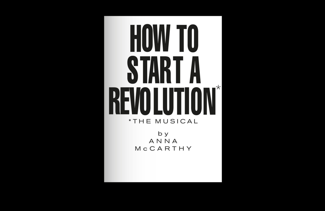 How to Start a Revolution: The Musical