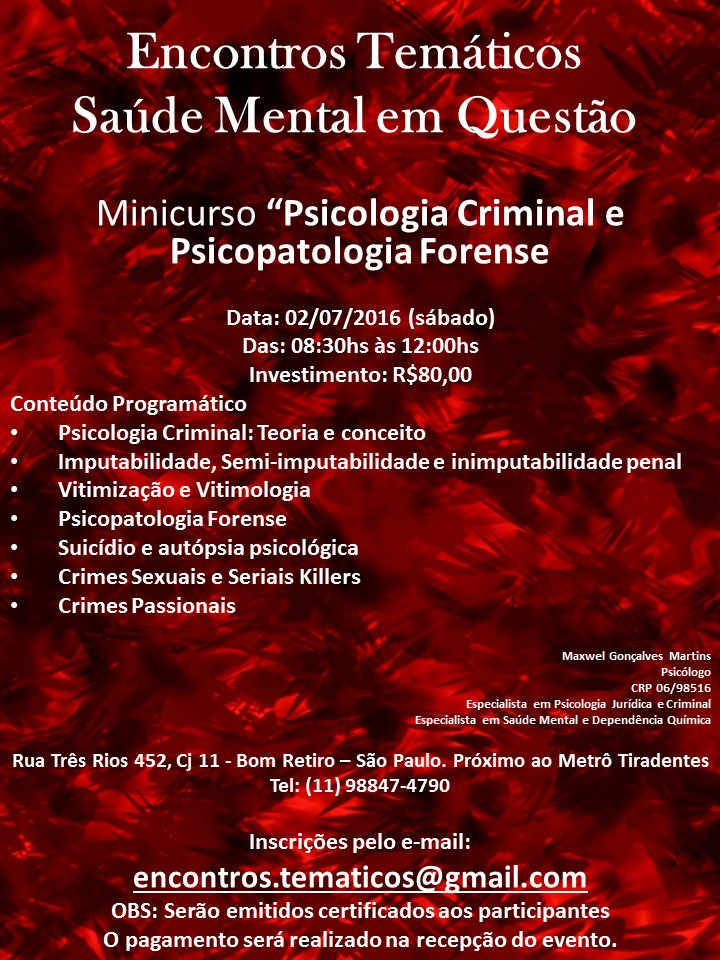 "Minicurso "" Psicologia Criminal e Psicopatologia Forense"