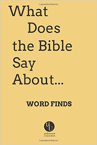 What Does the Bible Say About Word Finds?