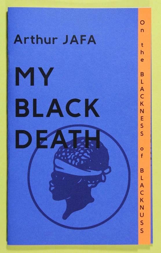 On the Blackness of Blacknuss : My Black Death