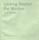 Looking Beyond The Window : 18 Unrealised Artworks