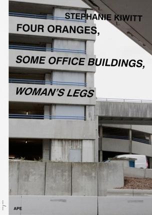 Four Oranges, Some Office Buildings, Woman's Legs