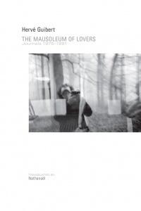 Mausoleum of Lovers Journals 1976-1991