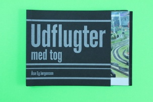 Udflugter med Tog (Excursions by Train)