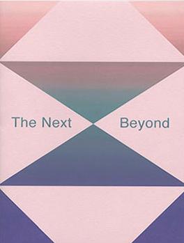 The Next Beyond
