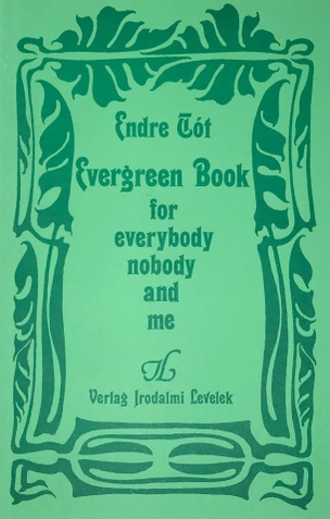 """""""Evergreen Book for everybody nobody and me"""""""