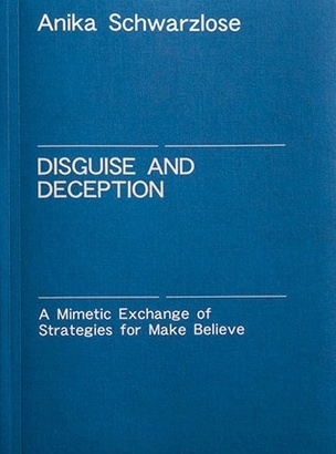 Disguise and Deception : A Mimetic Exchange of Strategies for Make Believe