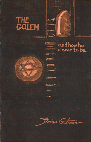 The Golem and How He Came to Be