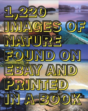 1,220 Images of Nature Found on eBay and Printed in a Book