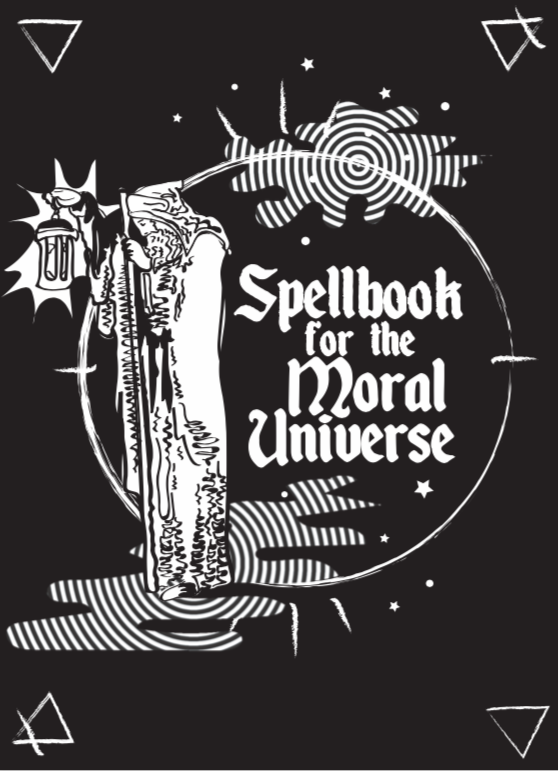 Spellbook for the Moral Universe