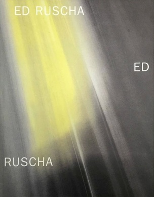 Ed Ruscha: New Paintings and a Retrospective of Works on Paper