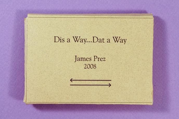 Dis a Way...Dat a Way thumbnail 3