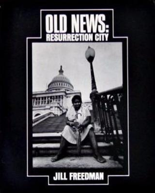 Old News : Resurrection City [Softcover]