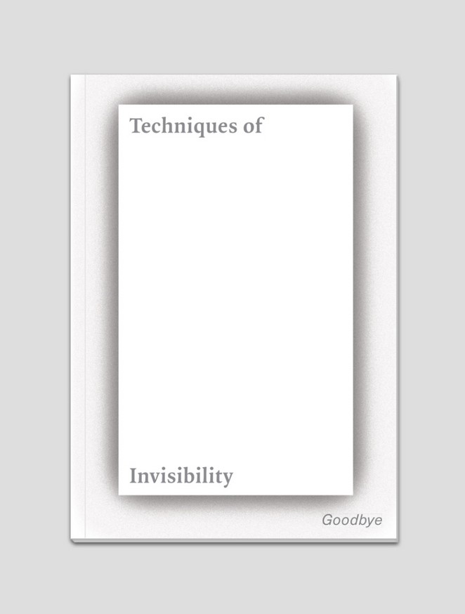 Techniques of Invisibility