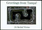 Greetings From Tampa : 24 Aerial Views
