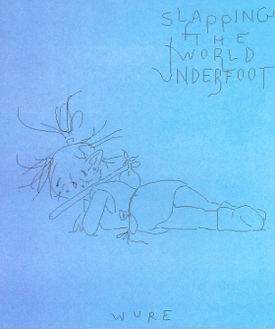 Slapping the World Underfoot