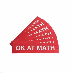 OK AT MATH Sticker
