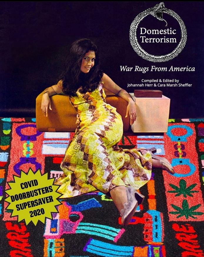 Domestic Terrorism: War Rugs From America