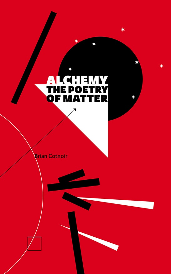 Alchemy: The Poetry of Matter [Hardcover]