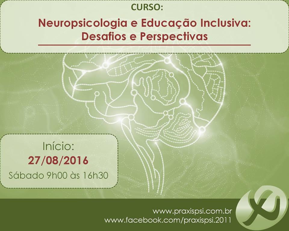 Curso de Neuropsicologia e Educação Inclusiva: desafios e perspectivas