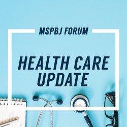 MSPBJ Forum: Health Care Update