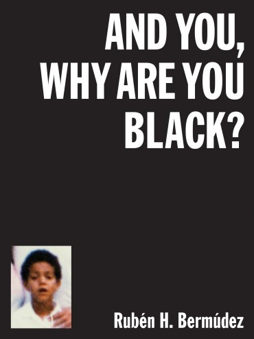 And you, why are you black?